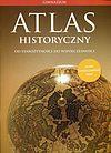 Atlas historyczny Od starożytności do współczesności.