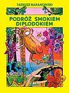 Podróż smokiem Diplodokiem - (wyd. IV).