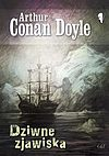 Arthur Conan Doyle. Dziwne zjawiska.