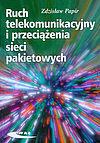 Ruch telekomunikacyjny i przeciążenia sieci pakietowych