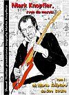 Mark Knopfler. Życie dla muzyki - 1 - Od Marka Knopflera do Dire Straits