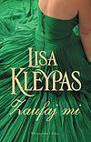 Lisa Kleypas. Zaufaj mi.
