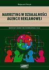 Małgorzata Pańczyk. Marketing w działalności agencji reklamowej.