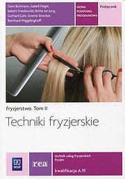 Techniki fryzjerskie. Fryzjerstwo. Tom II.