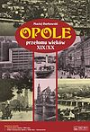 Opole przełomu wieków XIX/XX