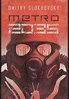 Dmitry Glukhovsky. Metro #3 - Metro 2035.