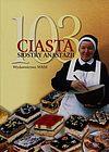 Anastazja Pustelnik. 103 ciasta siostry Anastazji.
