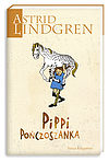 Astrid Lindgren. Pippi Pończoszanka.