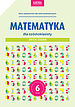 Matematyka dla szóstoklasisty. Zbiór zadań