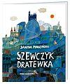 Janina Porazińska. Szewczyk Dratewka.