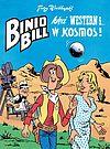 Binio Bill kręci western i… w kosmos.