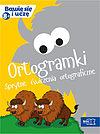 Ortogramki. Sprytne ćwiczenia ortograficzne (8+).