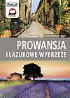 Prowansja i Lazurowe Wybrzeże.