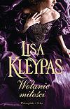 Lisa Kleypas. Wołanie miłości.