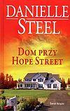 Danielle Steel. Dom przy Hope Street.