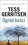 Tess Gerritsen. Ogród kości.