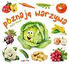 Rafał Wejner. Poznaję warzywa.