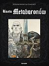 Kasta Metabaronów - wyd. zbiorcze tom 1.