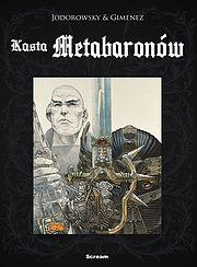 Kasta Metabaronów - wyd. zbiorcze tom 1