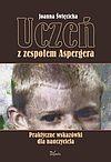 Joanna Święcicka. Uczeń z zespołem Aspergera.