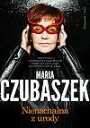 Maria Czubaszek. Nienachalna z urody.