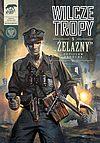 """Wilcze tropy - 5 - """"Żelazny""""."""