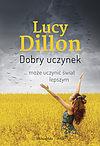 Lucy Dillon. Dobry uczynek.
