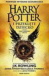 Joanne K. Rowling i inni. Harry Potter #8 - Harry Potter i Przeklęte Dziecko. Część pierwsza i druga. (okładka twarda).