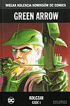 Wielka Kolekcja Komiksów DC Comics - 3 - Green Arrow: Kołczan, cz. 1.