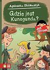 Agnieszka Stelmaszyk. Gdzie jest Kunegunda?
