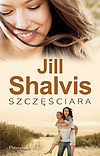 Jill Shalvis. Szczęściara.