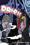Ryohgo Narita. Durarara!! (light novel) - 4.