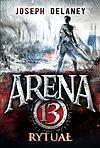Arena 13 t. 3. Rytuał