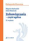 Adam Olejniczak, Zbigniew Radwański. Zobowiązania. Część ogólna /wyd12/ Podr praw.