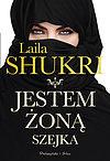 Laila Shukri. Jestem żoną szejka.