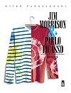 Jim Morrison & Pablo Picasso. Dialogi