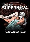 Giacomo Supernova - 4 - Dark Age of Love