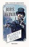 Boris Akunin. Planeta Woda.