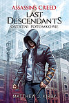 Assassin's Creed #1 - Ostatni potomkowie