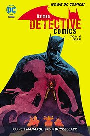 Batman - Detective Comics Vol. 6: Ikar