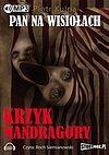 Pan na Wisiołach #2 - Krzyk Mandragory (audiobook)