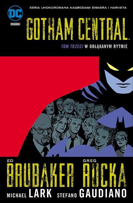 Okładka komiksu Gotham Central tom 3: W obłąkanym rytmie