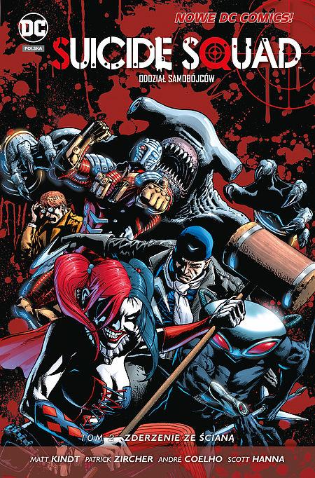 Okładka komiksu Suicide Squad: Oddział samobójców tom 2 - Zderzenie ze ścianą