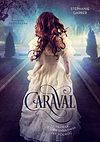 Caraval #1 - Chłopak, który smakował jak północ