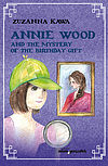 Annie Wood and the mystery of the birthday gift