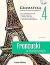 Francuski w tłumaczeniach. Gramatyka. Część 4