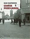 Gdańsk przed burzą.