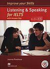 Improve your Skills for IELTS 6.0-7.5 Listening&Speaking Książka ucznia z kluczem + Macmillan Practice Online