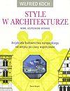 Wilfried Koch. Style w architekturze (nowe, uzupełnione wydanie).