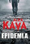 Alex Kava. Epidemia.